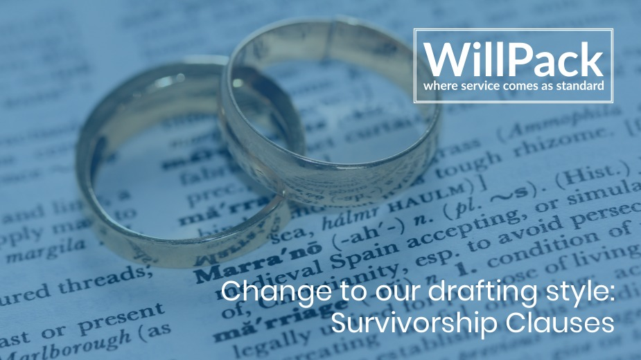 Change to our drafting style – Survivorship Clauses
